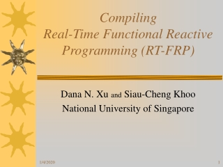 Compiling  Real-Time Functional Reactive Programming (RT-FRP)