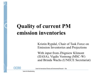 Quality of current PM emission inventories
