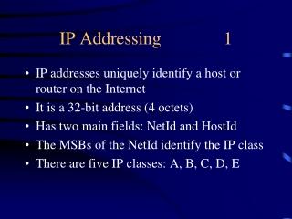 IP Addressing              1