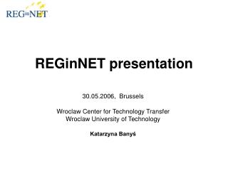 REGinNET presentation