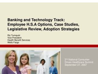 2 nd  National Consumer Driven Healthcare Summit September 27, 2007