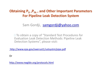 Obtaining P D  ,P FA  , and Other Important Parameters For Pipeline Leak Detection System
