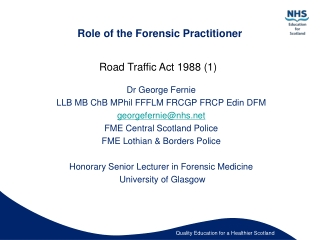 Role of the Forensic Practitioner