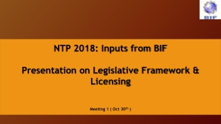 NTP-2018 : Inputs from BIF