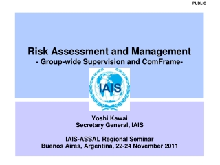 Risk Assessment and Management - Group-wide Supervision and ComFrame-