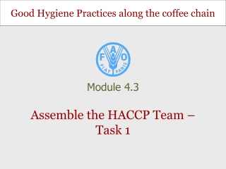 Assemble the HACCP Team – Task 1
