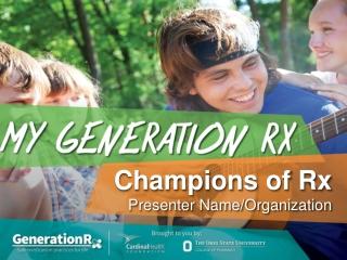 Champions of Rx