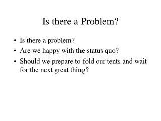 Is there a Problem?