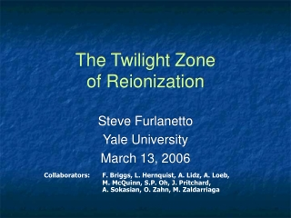 The Twilight Zone of Reionization
