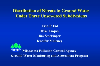 Distribution of Nitrate in Ground Water Under Three Unsewered Subdivisions
