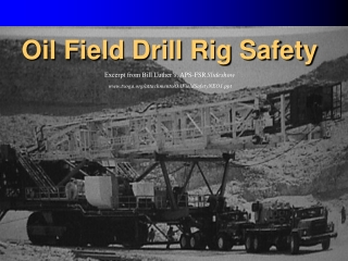 Oil Field Drill Rig Safety