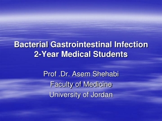 Bacterial Gastrointestinal Infection 2-Year Medical Students