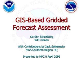GIS-Based Gridded Forecast Assessment