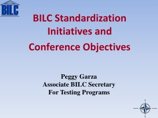 Peggy Garza  Associate BILC Secretary  For Testing Programs
