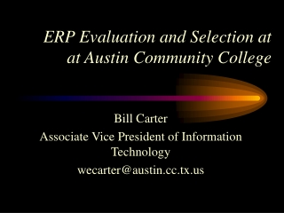 ERP Evaluation and Selection at   at Austin Community College