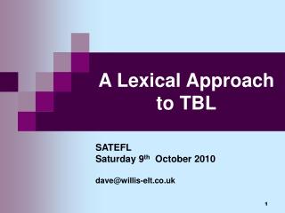 A Lexical Approach to TBL