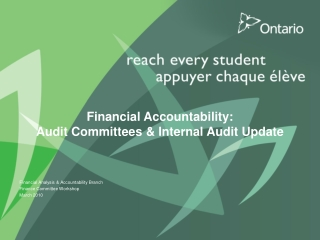 Financial Accountability: Audit Committees & Internal Audit Update