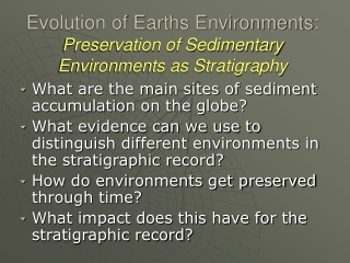 Evolution of Earths Environments: Preservation of Sedimentary Environments as Stratigraphy