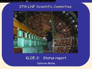 KLOE-2:   Status report