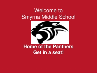 Welcome to  Smyrna Middle School