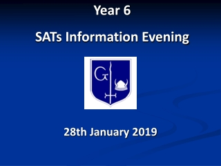 Year 6  SATs Information Evening