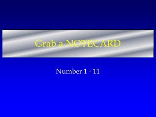 Grab a NOTECARD