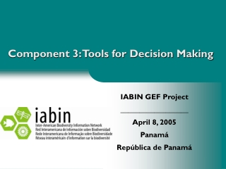 Component 3: Tools for Decision Making