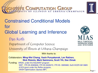 Constrained Conditional Models  for  Global Learning and Inference