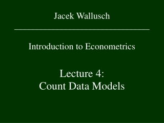Jacek Wallusch _________________________________ Introduction to Econometrics
