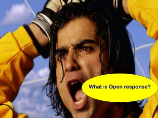 What is Open Response?