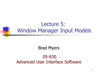 Lecture 5:  Window Manager Input Models