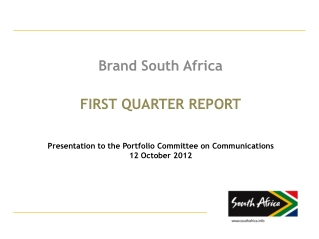 first quarter  report Presentation to the Portfolio Committee on Communications 12 October 2012
