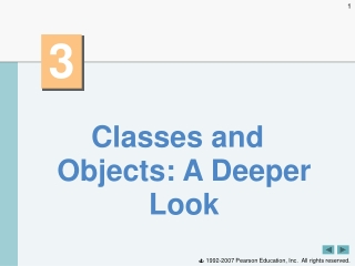 Classes and Objects: A Deeper Look