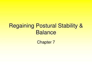Regaining Postural Stability & Balance