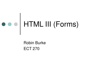 HTML III (Forms)