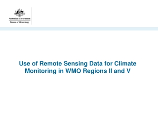 Use of Remote Sensing Data for Climate Monitoring in WMO Regions II and V