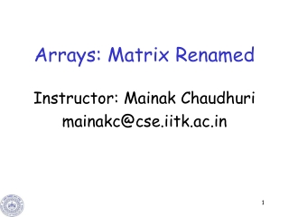Arrays: Matrix Renamed