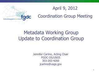 Metadata Working Group Update to Coordination Group