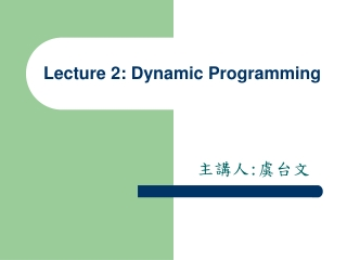 Lecture 2: Dynamic Programming