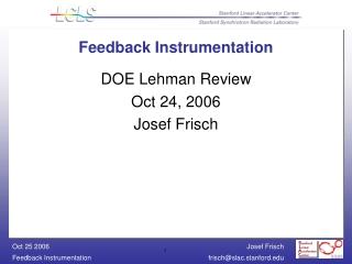 Feedback Instrumentation