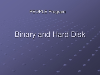 Binary and Hard Disk