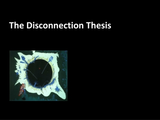 The Disconnection Thesis
