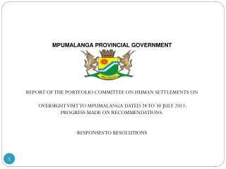 MPUMALANGA PROVINCIAL GOVERNMENT REPORT OF THE PORTFOLIO COMMITTEE ON HUMAN SETTLEMENTS  ON