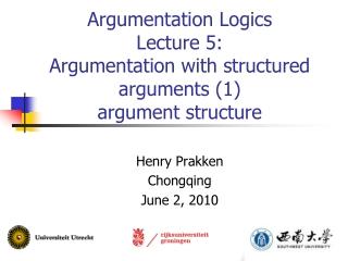 Argumentation Logics Lecture 5: Argumentation with structured arguments (1)  argument structure