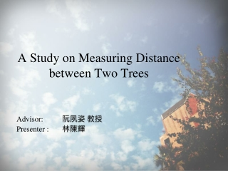A Study on Measuring Distance  between Two Trees