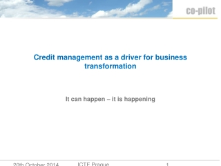 Credit management as a driver for business transformation