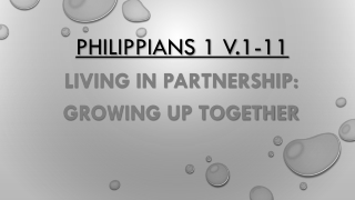 Philippians 1 v.1-11