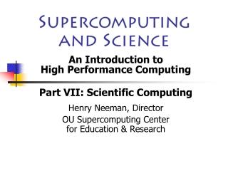 Supercomputing and Science