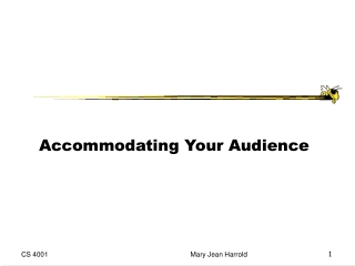Accommodating Your Audience