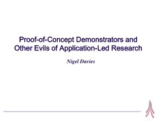 Proof-of-Concept Demonstrators and Other Evils of Application-Led Research